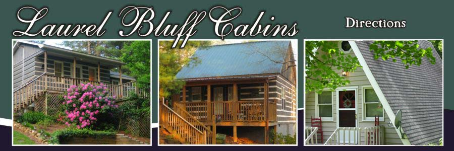 Directions To Laurel Bluff Cabins Fancy Gap Va Carroll Co